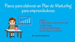 Pasos para elaborar un plan de marketing para emprendedores