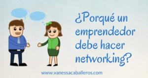 Porque un emprendedor debe hacer NETWORKING